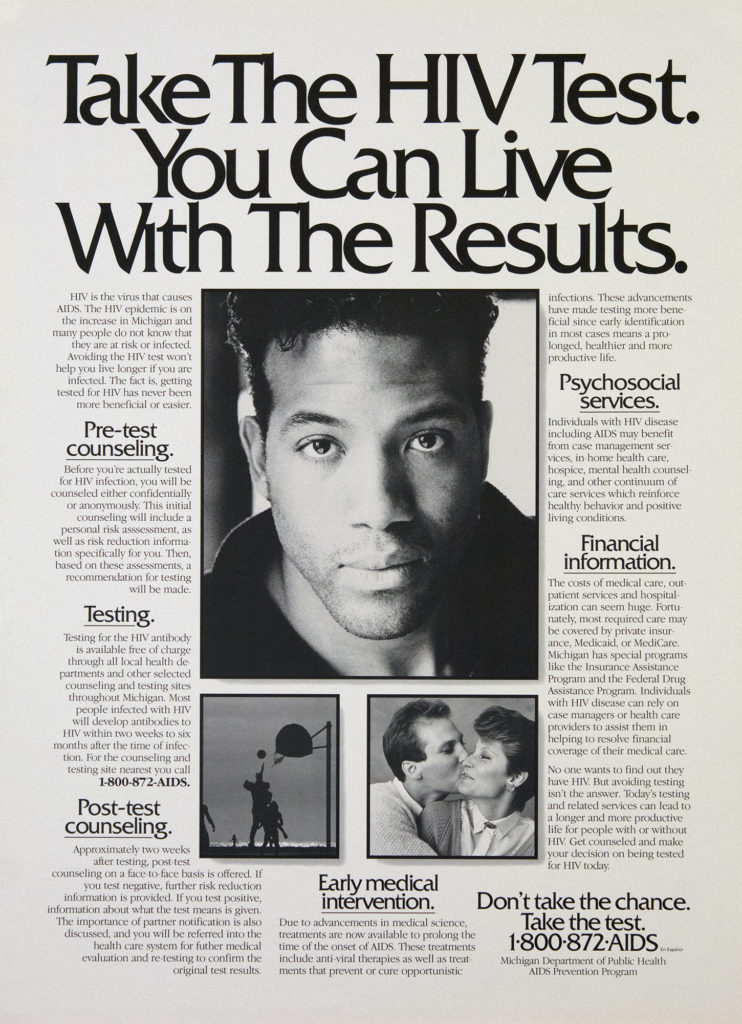 "A black and white poster features a photo of a young African American man, a photo of a white man kissing a white woman, and a photo in silhouette style of children playing basketball. The heading reads ""Take the HIV Test. You Can Live With the Results."""